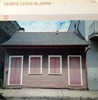 GEORGE LEWIS (CLARINET) In Japan album cover