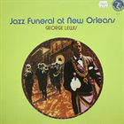 GEORGE LEWIS (CLARINET) Jazz Funeral in New Orleans album cover