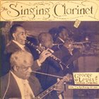 GEORGE LEWIS (CLARINET) The Singing Clarinet album cover