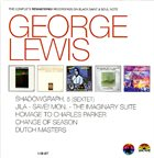 GEORGE LEWIS (TROMBONE) The Complete Rematered Recordings On Black Saint And Soul Note album cover