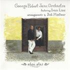 GEORGE ROBERT George Robert Jazz Orchestra Feat. Ivan Lins : Abre Alas album cover
