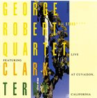 GEORGE ROBERT Live At Cuvaison, California album cover