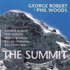 GEORGE ROBERT George Robert, Phil Woods : The Summit album cover