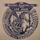 GEORGES ARVANITAS Live Again album cover