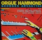 GEORGES ARVANITAS Orgue Hammond album cover