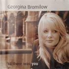 GEORGINA JACKSON 'Til There Was You (as Georgina Bromilow) album cover