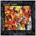 GERRY GIBBS Play The Music Of Miles Davis 1967-1975 album cover