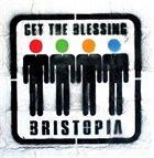 GET THE BLESSING Bristopia album cover