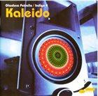 GIANLUCA PETRELLA Gianluca Petrella / Indigo 4 : Kaleido album cover