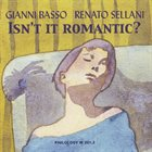 GIANNI BASSO Isn't It Romantic album cover