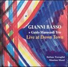 GIANNI BASSO Gianni Basso + The Guido Manusardi Trio ‎: Live At Down Town album cover