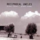 GIANNI LENOCI Gianni Lenoci / Gianni Mimmo : Reciprocal Uncles album cover