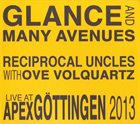 GIANNI LENOCI Reciprocal Uncles With Ove Volquartz : Glance And Many Avenues album cover
