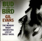 GIL EVANS Bud And Bird album cover