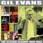 GIL EVANS Classic Albums 1956-1963 album cover
