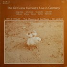 GIL EVANS Little Wing (Live In Germany) album cover