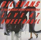GIL EVANS Live at Sweet Basil album cover