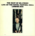 GIL EVANS The Rest Of Gil Evans Live At The Royal Festival Hall London 1978 album cover