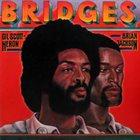 GIL SCOTT-HERON Gil Scott-Heron & Brian Jackson : Bridges album cover