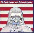 GIL SCOTT-HERON Gil Scott-Heron And Brian Jackson : It's Your World album cover