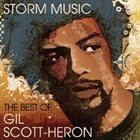 GIL SCOTT-HERON Storm Music: The Best Of album cover