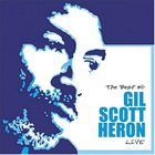 GIL SCOTT-HERON The Best Of Gil Scott-Heron Live (aka Save the Children aka Tour De Force) album cover