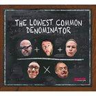 GILAD ATZMON Gilad Atzmon / Alan Barnes : The Lowest Common Denominator album cover
