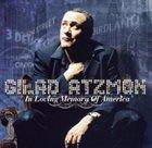 GILAD ATZMON In Loving Memory of America album cover