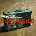 GILAD ATZMON Nostalgico album cover