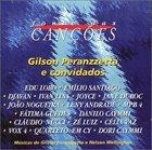 GILSON PERANZZETTA Fonte das Cancoes - & Convidados album cover