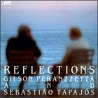 GILSON PERANZZETTA Reflections album cover