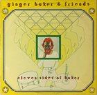 GINGER BAKER Ginger Baker & Friends : Eleven Sides Of Baker album cover