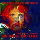 GINGER BAKER Ginger Baker's Air Force : Do What You Like album cover