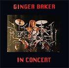GINGER BAKER In Concert album cover
