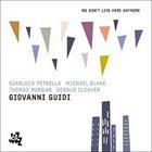 GIOVANNI GUIDI We Don't Live Here Anymore album cover
