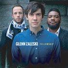 GLENN ZALESKI Fellowship album cover