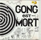 GONG Gong est Mort...Vive Gong album cover