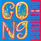 GONG OK Friends 2001 Tour album cover
