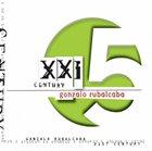 GONZALO RUBALCABA XXI Century album cover