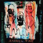 GORDON GRDINA Gord Grdina Trio With Mats Gustafsson : Barrel Fire album cover