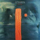 GORDON GRDINA Gordon Grdina's The Marrow : Ejdeha album cover