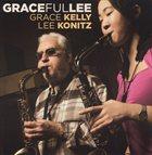GRACE KELLY Gracefullee album cover