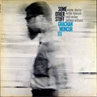 GRACHAN MONCUR III Some Other Stuff Album Cover