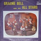 GRAEME BELL Graeme Bell and His All-Stars : Trad Jazz album cover