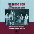 GRAEME BELL Historic Prague & Paris Recordings 1947-48 album cover
