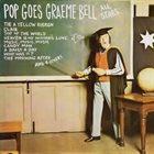 GRAEME BELL Pop Goes Graeme Bell All Stars album cover