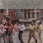 GRANDMASTER FLASH Grandmaster Flash & The Furious Five : The Message album cover