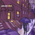 GRANT GREEN Ballads album cover