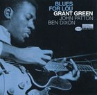 GRANT GREEN Blues for Lou album cover