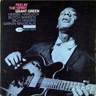 GRANT GREEN Feelin' the Spirit album cover